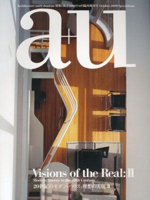 a+u 2000年10月臨時増刊 Visions of the Real:  20世紀のモダン・ハウス: 理想の実現 II
