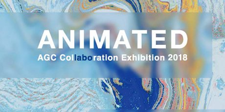 Animated AGC Collaboration Exhibition 2018